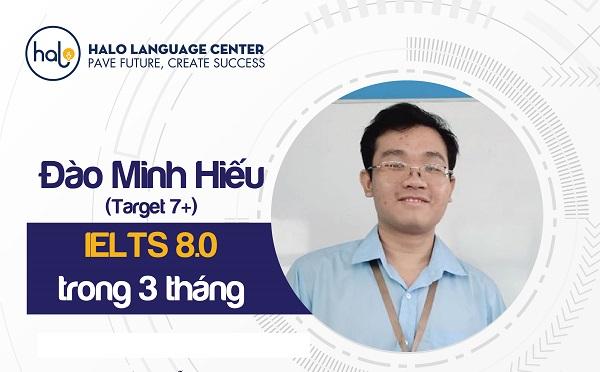 Cảm nhận học viên Đào Minh Hiếu IELTS 8.0
