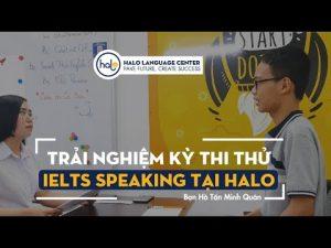 Hồ Tấn Minh Quân Trải Nghiệm Thi Thử IELTS Speaking