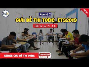 Hướng dẫn giải đề TOEIC ETS 2019 Test 10