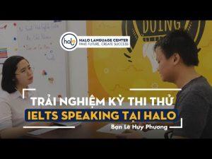 Lê Huy Phương trải nghiệm thi thử IELTS