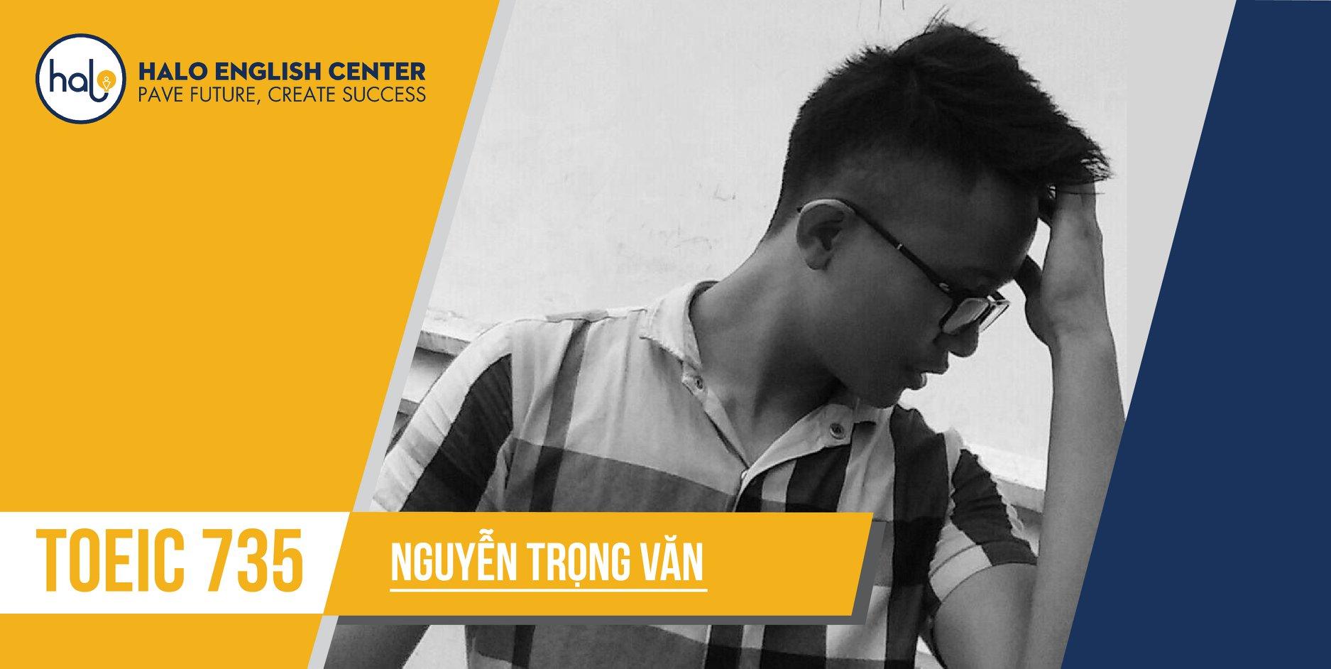 Nguyen Trong Van TOEIC 735 feedback