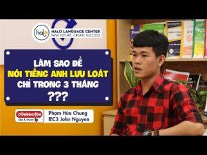 Phỏng vấn học viên Phạm Hữu Chung tiếng Anh giao tiếp