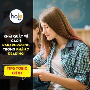 TIPs TOEIC Ki 8 Khái quát về Paraphrasing trong phần 7 reading