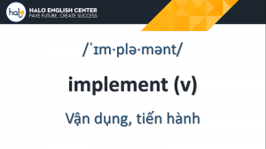Từ Vựng TOEIC Implement