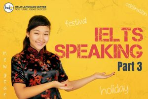 IELTS SPEAKING-Holiday-Festival-Celebration-New Year Part 3