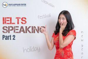 IELTS SPEAKING Tet Holiday Part 2