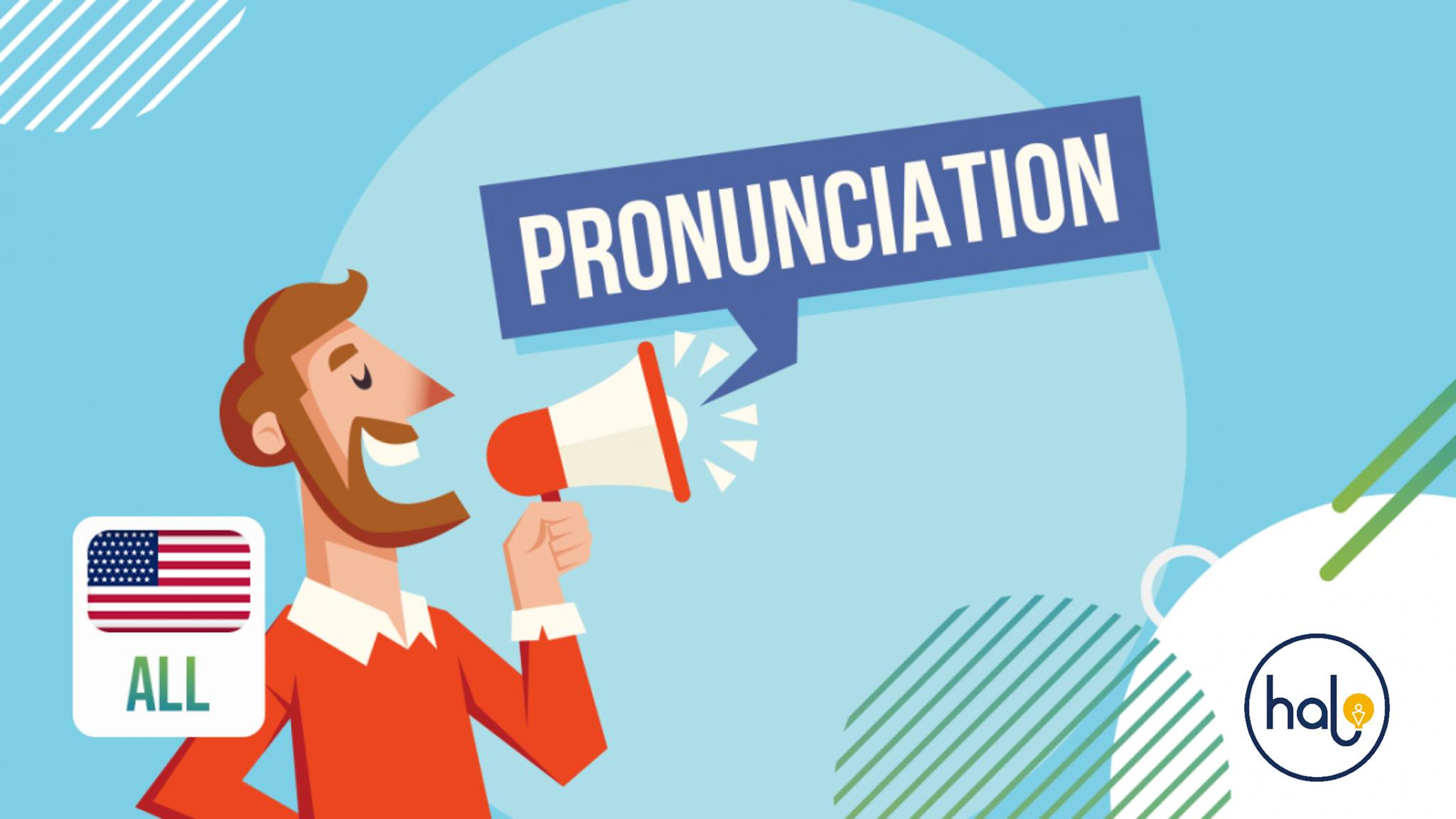 10 TIPS for practicing PRONUNCIATION