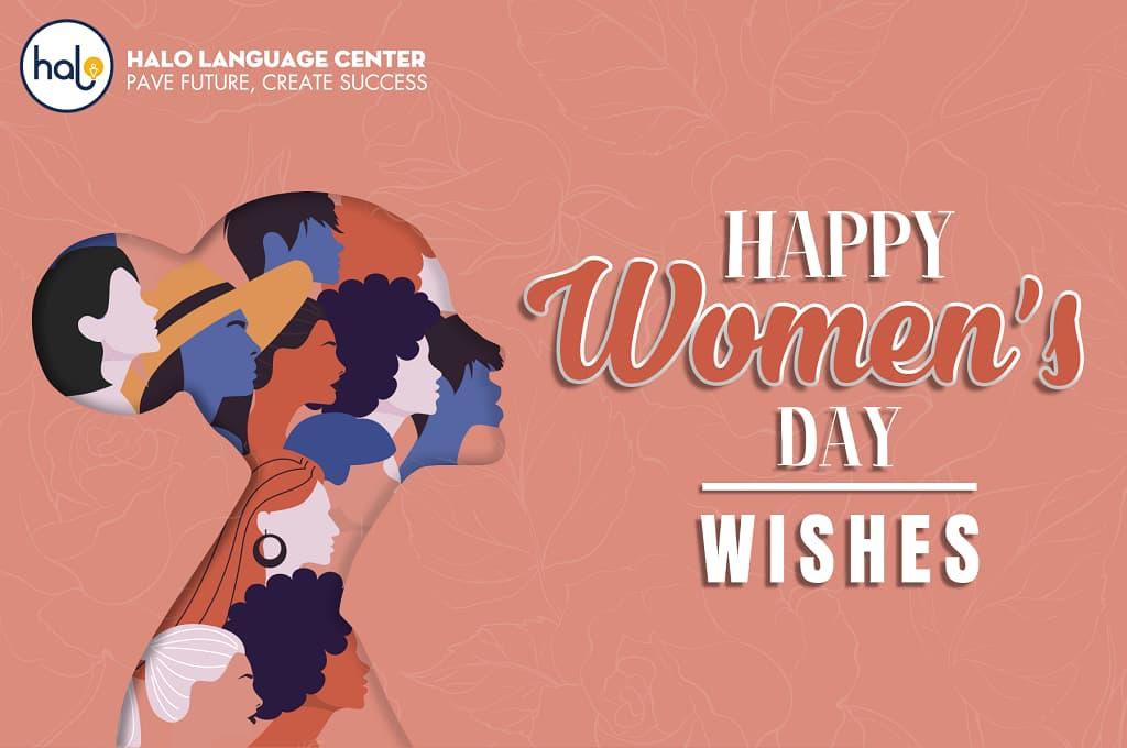 Lời chúc bằng tiếng anh ý nghĩa cho ngày 8-3 Happy Woman day
