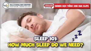 Sleep 101 How Much Sleep Do We Need