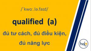 Tu Vung TOEIC Day 60 qualified