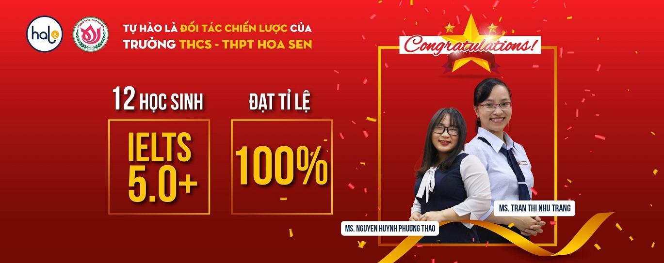 12 học sinh trường THCS-THPT Hoa Sen đạt IELTS 5.0 - 7.5