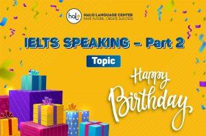 IETLS Speaking-birthday-Part2-01