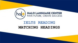 IELTS Reading Matching Heading