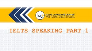 IELTS Speaking Part 1