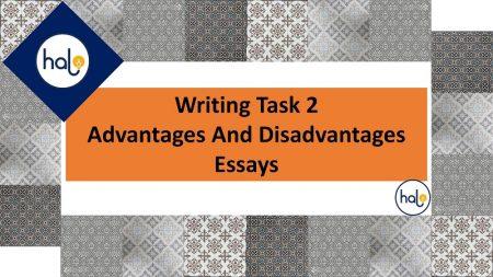 IELTS Writing Task 2 Advantages And Disadvantages Essays