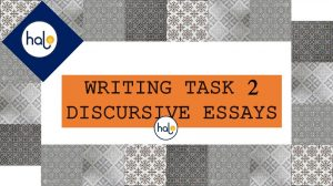 IELTS Writing Task 2 Discursive Essays