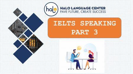 Ielts Speaking Part 3