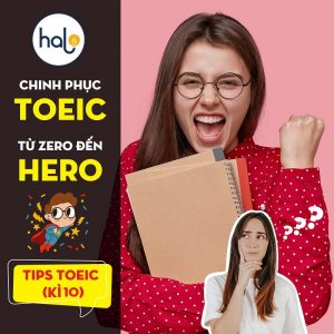 Tip TOEIC - Ky 10 Chinh phuc TOEIC Tu Zero den Hero