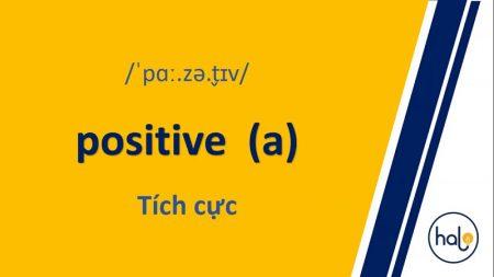 Từ Vựng TOEIC Mỗi Ngày 91 Positive A