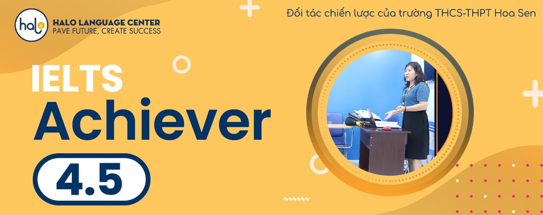 Khóa Học IELTS Achiever 4.5 Cho người mới bắt đầu