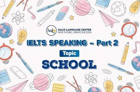 IELTS Speaking Part 1 Topic School (Question And Answer)