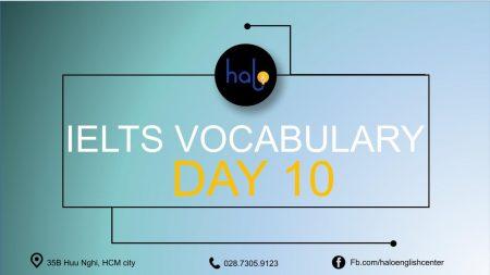 IELTS Vocabulary Day 10 - 60 Ngày Học Từ Vựng IELTS