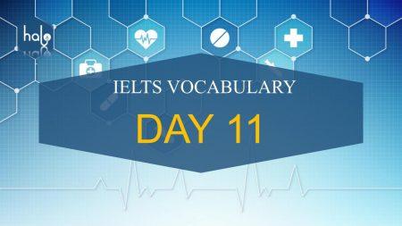 IELTS Vocabulary Day 11 - 60 Ngày Học Từ Vựng IELTS