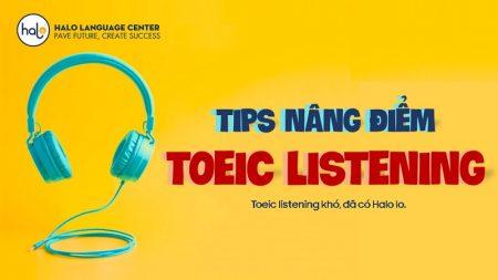 Tips Nâng Điểm Toeic Listening